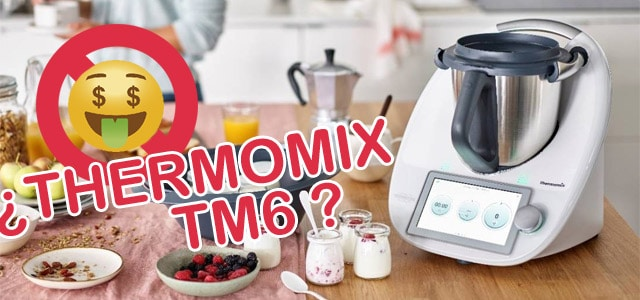 comprar Thermomix TM6
