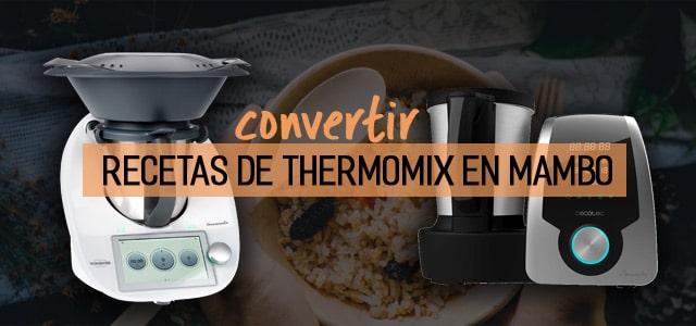 convertir recetas de thermomix en mambo