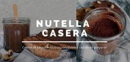 Nutella Casera Saludable | Cómo hacer crema de cacao y avellanas o Nocilla - Receta rápida, deliciosa y fácil de preparar